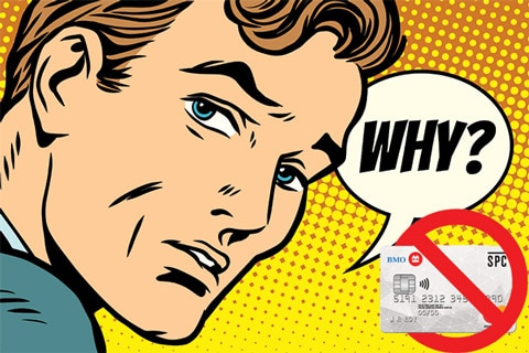 """Comic Book Style Drawing of Man asking """"Why?"""" with BMO Credit Card Slid Inside """"no symbol"""""""