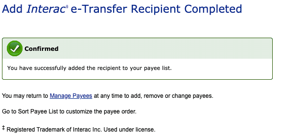 Screenshot of successful adding of Interac e-Transfer Recipient confirmation.